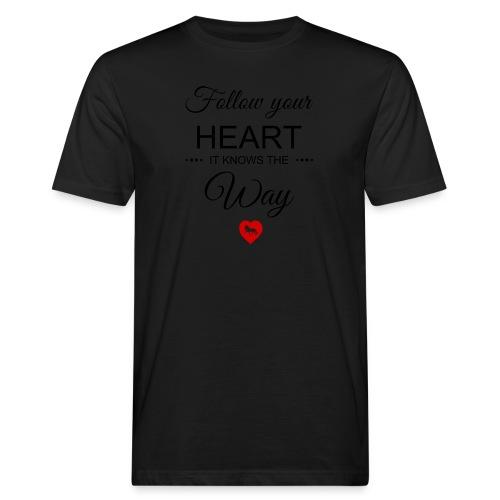 follow your heartbesser - Männer Bio-T-Shirt