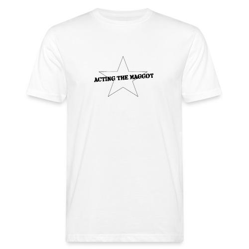 ACTING THE MAGGOT - Männer Bio-T-Shirt