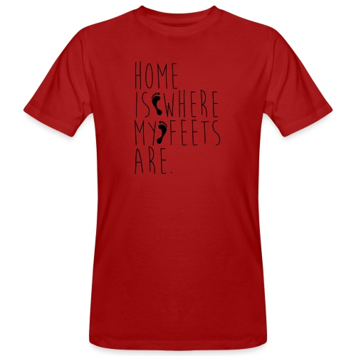 Home is where my feets are - T-shirt ecologica da uomo