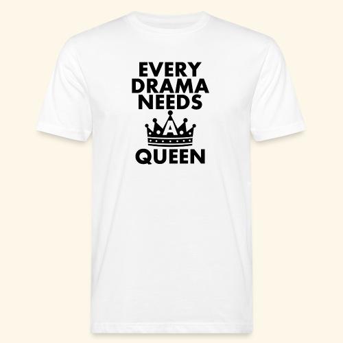EVERY DRAMA black png - Men's Organic T-Shirt