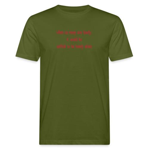 Selfish to be lonely alone - Miesten luonnonmukainen t-paita
