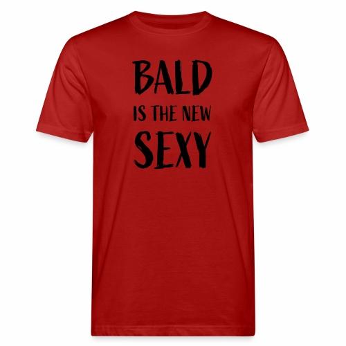 Bald is the new Sexy - Mannen Bio-T-shirt