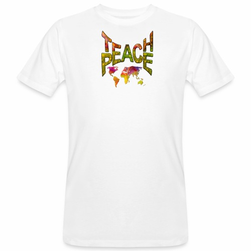 Teach Peace - Men's Organic T-Shirt