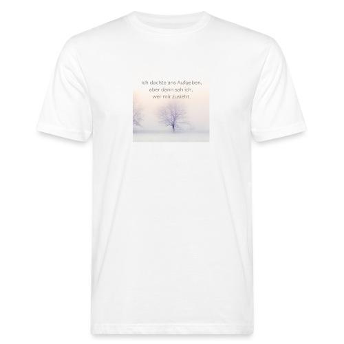 Niemals aufgeben - Männer Bio-T-Shirt