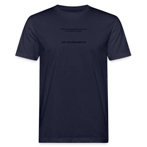 NotMyPresident_4 - T-shirt ecologica da uomo