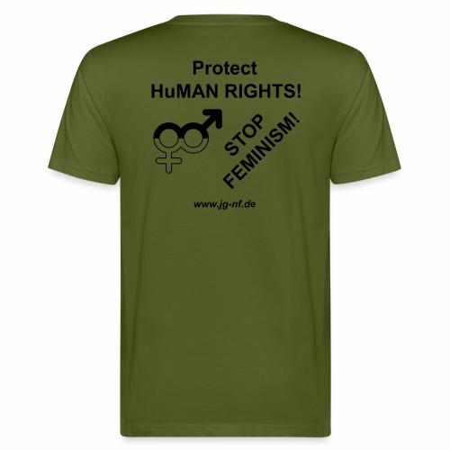 Protect HuMAN Rights - Stop Feminism - Männer Bio-T-Shirt