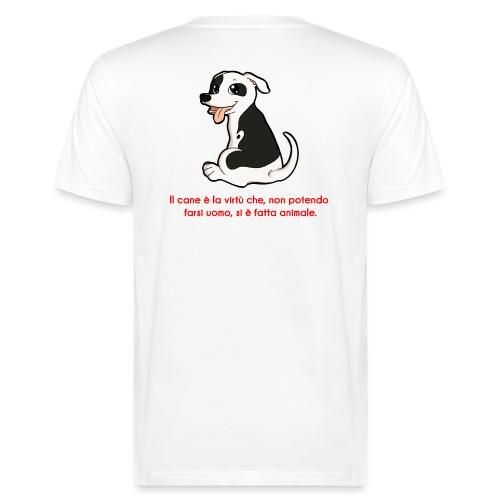 Aforisma cinofilo - T-shirt ecologica da uomo