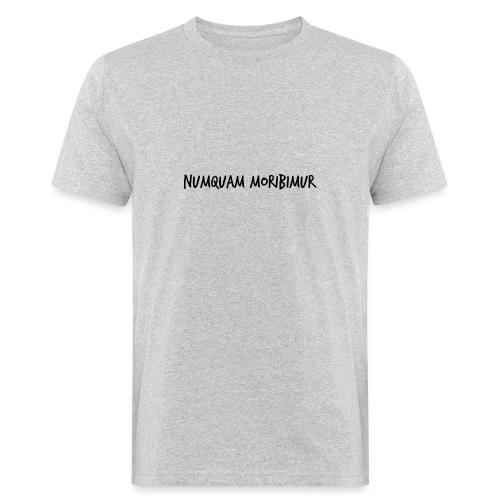 Numquam Moribimur - Men's Organic T-Shirt
