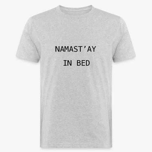 NAMASATAY - Men's Organic T-Shirt