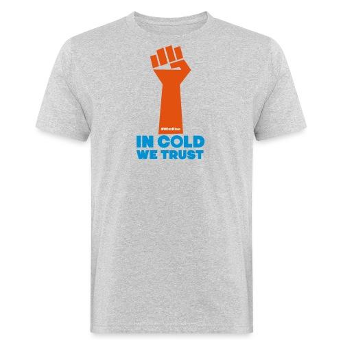 In Cold We Trust - Men's Organic T-Shirt