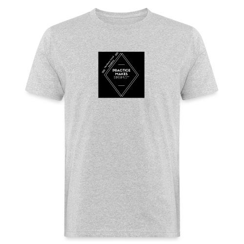 Practice Makes Perfect - Men's Organic T-Shirt