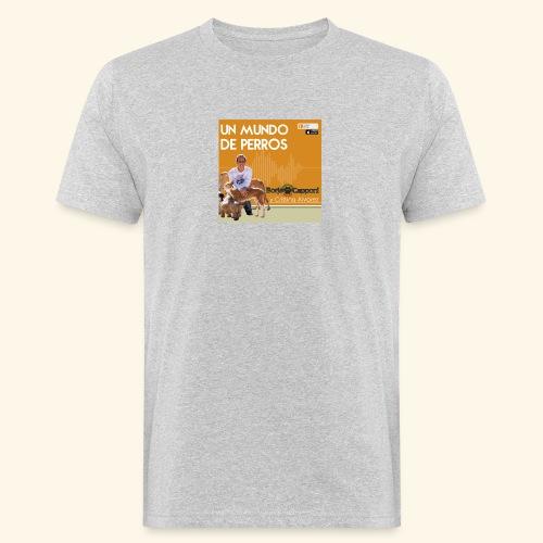 Un mundo de perros 1 03 - Camiseta ecológica hombre