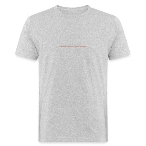 Be A Savage - Men's Organic T-Shirt