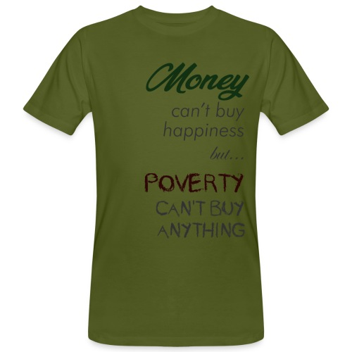Money can't buy happiness - T-shirt ecologica da uomo