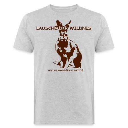 lauschederwildnisshirt - Männer Bio-T-Shirt