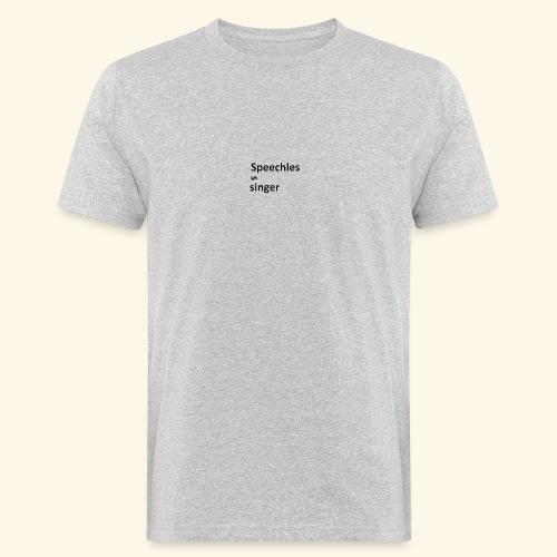 Speechless singer - Miesten luonnonmukainen t-paita
