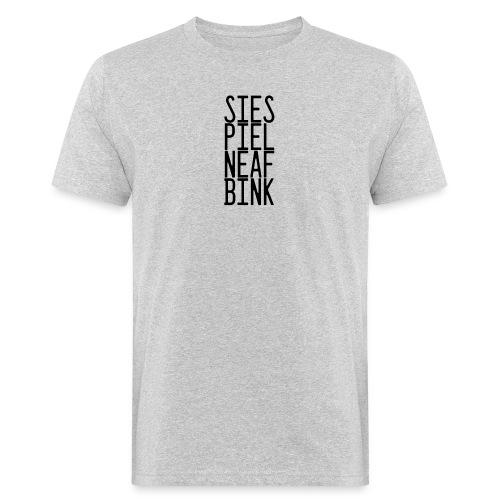 Sies, piel, naef, bink. - Mannen Bio-T-shirt