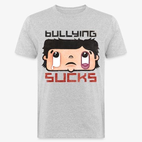 Bullying sucks - Miesten luonnonmukainen t-paita