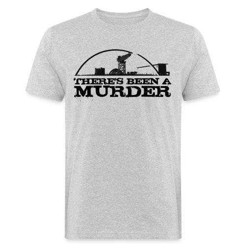 There's Been A Murder - Men's Organic T-Shirt
