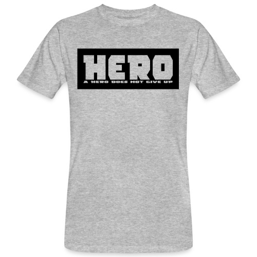 A hero does not give up - Männer Bio-T-Shirt