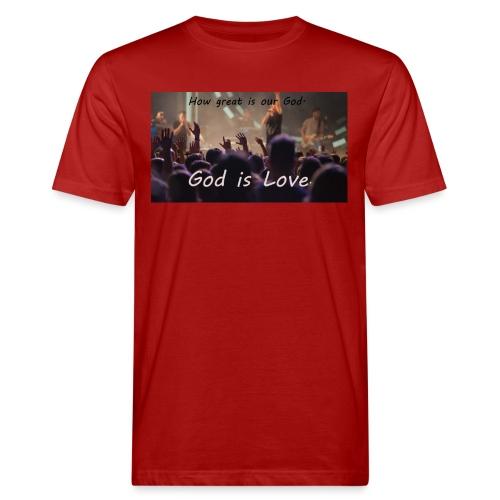 GOD is LOVE. - Männer Bio-T-Shirt
