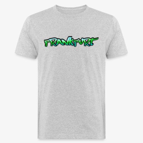 Gangster Frankfurt - Männer Bio-T-Shirt