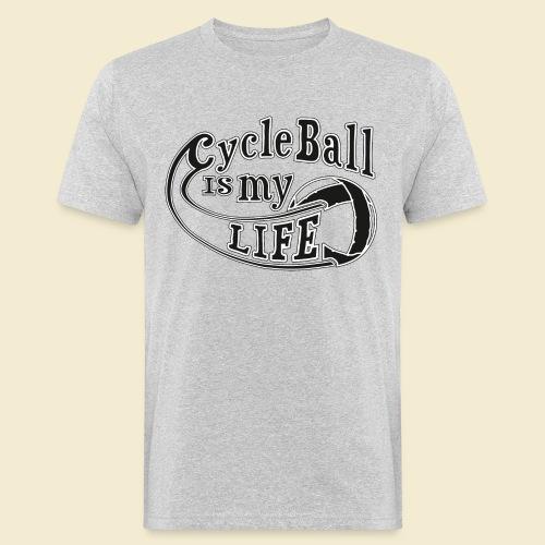 Radball | Cycle Ball is my Life - Männer Bio-T-Shirt