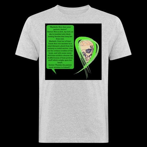 Macbeth Mental health awareness - Men's Organic T-Shirt