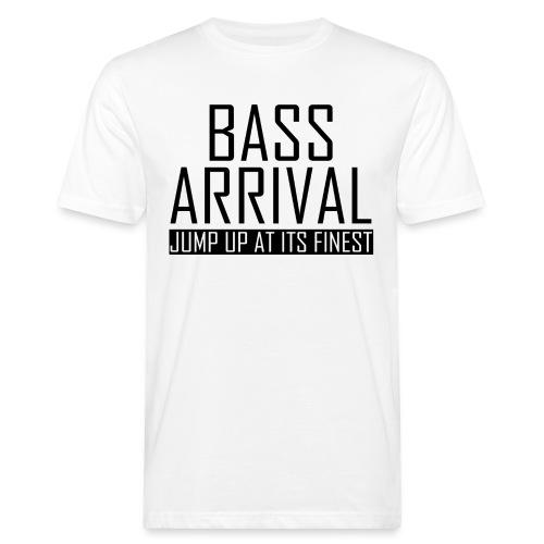 Bass Arrival - Jump Up at its Finest - Männer Bio-T-Shirt