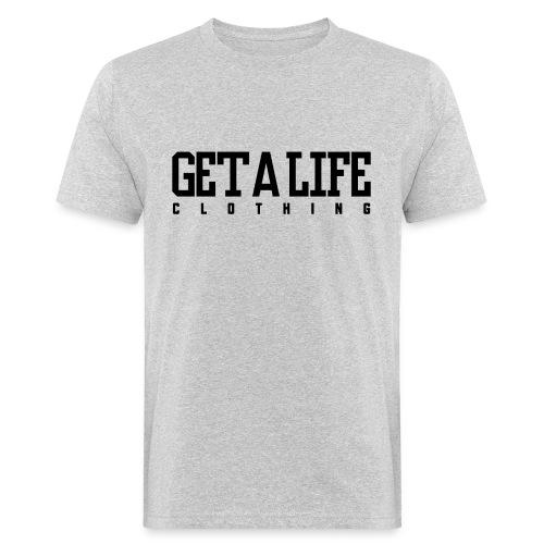 Get A Life Clothing - Männer Bio-T-Shirt