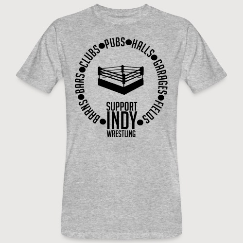 Support Indy Wrestling Anywhere - Men's Organic T-Shirt