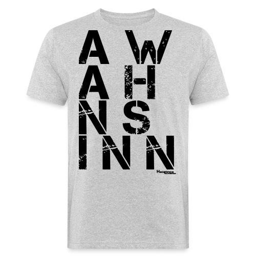 HazyShirt02awahnsinn - Männer Bio-T-Shirt