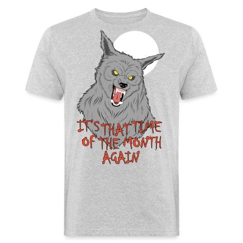 That Time of the Month - Ekologiczna koszulka męska