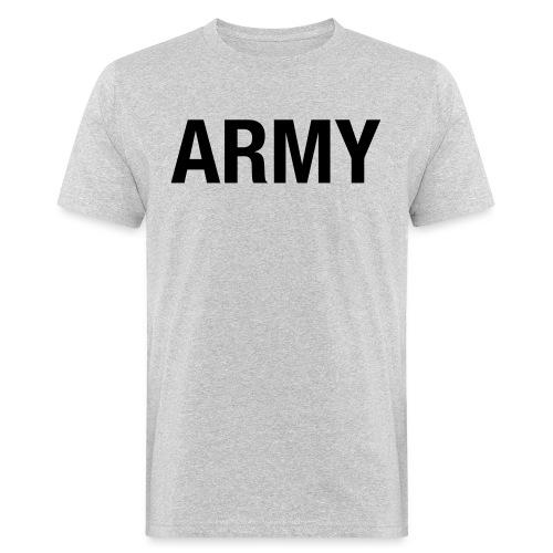 ARMY - Men's Organic T-Shirt