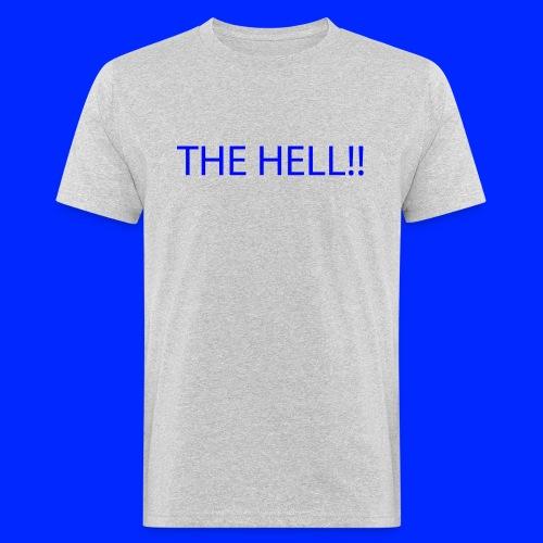 THE HELL!! - Ekologisk T-shirt herr