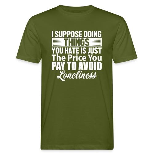 i suppose - Økologisk T-skjorte for menn