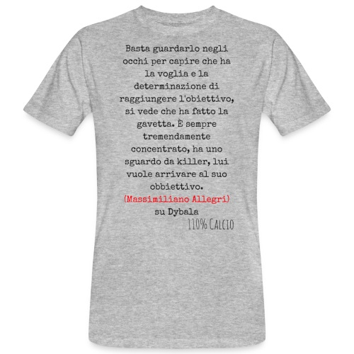 maglia110 dybala - T-shirt ecologica da uomo
