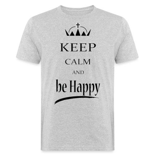 keep_calm and_be_happy-01 - T-shirt ecologica da uomo