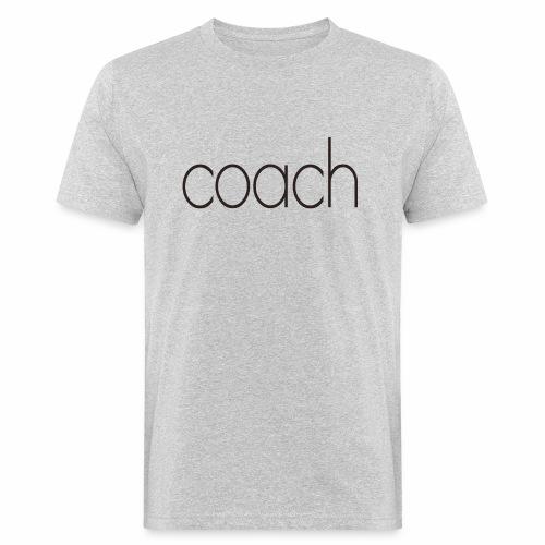 coach text - Männer Bio-T-Shirt