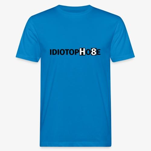 IDIOTOPHOBE1 - Men's Organic T-Shirt