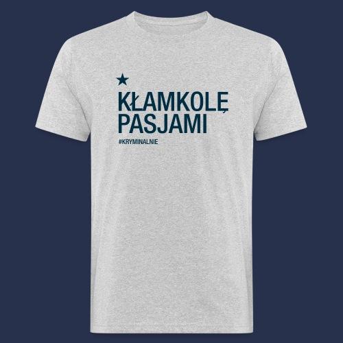 kłamkolę - napis ciemny - Ekologiczna koszulka męska