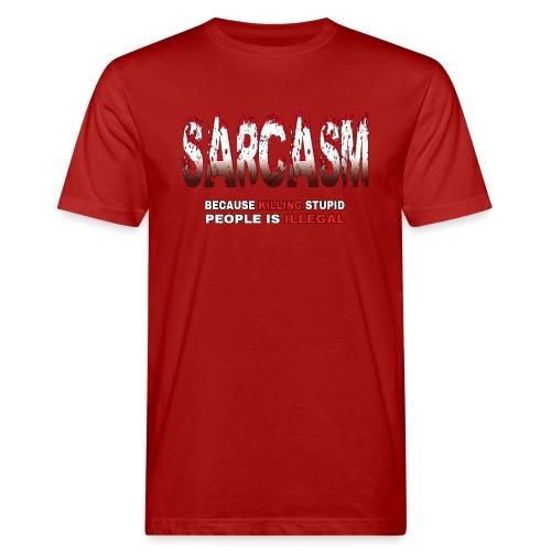 SARCASM - Men's Organic T-Shirt