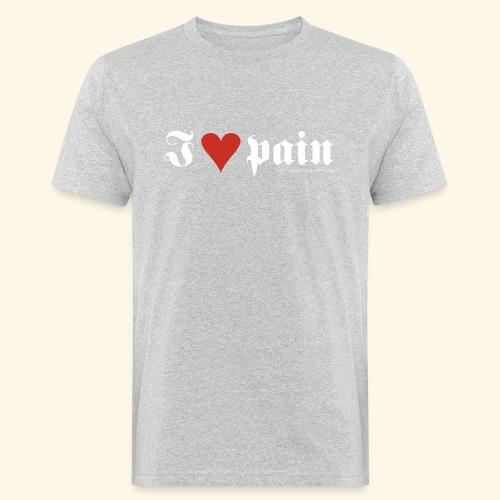 I <3 pain - Männer Bio-T-Shirt