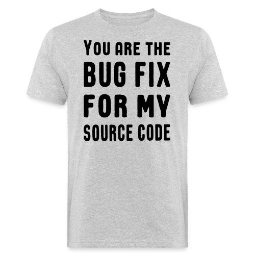 Programmierer Beziehung Liebe Source Code Spruch - Männer Bio-T-Shirt
