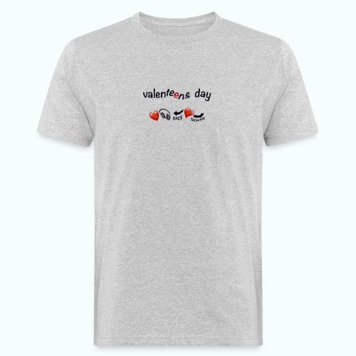 valenteens day - Männer Bio-T-Shirt
