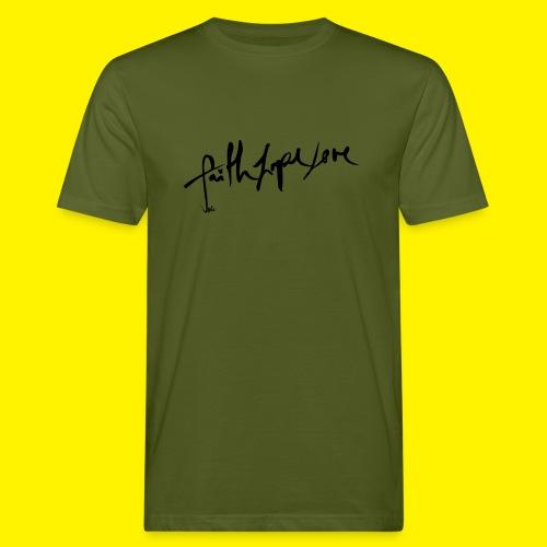Faith Hope Love - Men's Organic T-Shirt