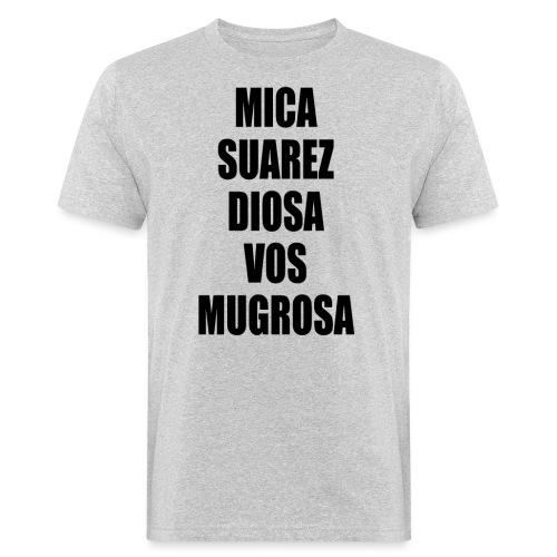 Polo Mica Suarez Diosa Vos Mugrosa - Camiseta ecológica hombre