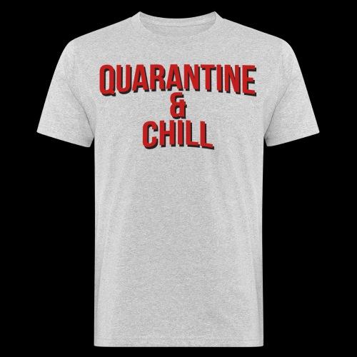 Quarantine & Chill Corona Virus COVID-19 - Männer Bio-T-Shirt