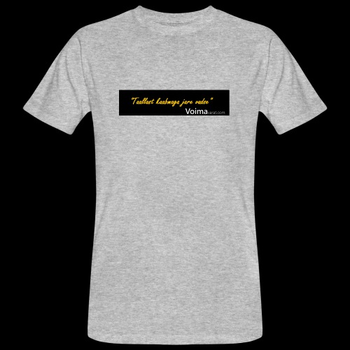 Voimavarat slogani - Miesten luonnonmukainen t-paita