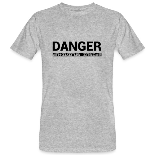 DANGER_antivirus_inside - Men's Organic T-Shirt